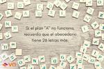 Si el plan _A_ no funciona, recuerda que el abecedario tiene 26 letras más.